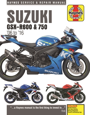 Suzuki GSX-R600 & GSX-R750 from 2006-2016 Haynes Repair Manual