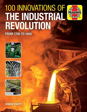 100 Innovations of the Industrial Revolution