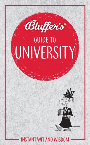 Bluffer's Guide to University