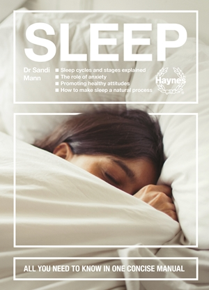 Sleep Sleep cycles and stages explained - The role of anxiety - Promoting healthy attitudes - How to make sleep a natural process - All you need to know in one concise manual