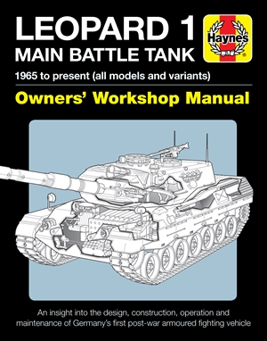 Leopard 1 Main Battle Tank Owners' Workshop Manual