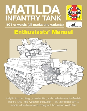 Matilda Infantry Tank Enthusiasts' Manual