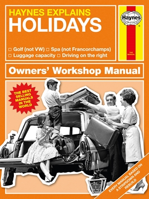 Haynes Explains: Holidays Owners' Workshop Manual