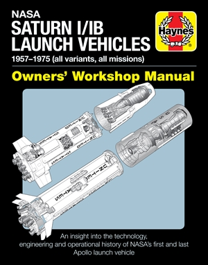 NASA Saturn I/IB Launch Vehicles Owner's Workshop Manual