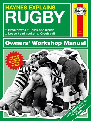 Haynes Explains: Rugby Owners' Workshop Manual