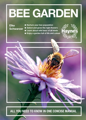 Bee Garden Nurture your bee population. Select and grow the right flowers. Learn about wild bees of all kinds. Enjoy a garden full of life and color. All you need to know in one concise manual