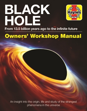 Black Hole Owners' Workshop Manual: From 13.5 billion years ago to the infinite future