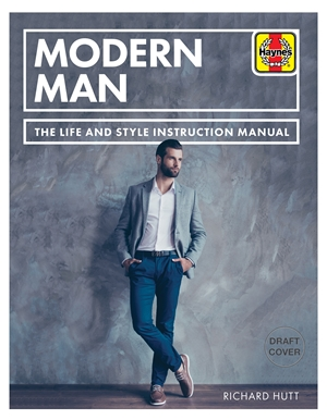 Modern Man The Life and Style Instruction Manual