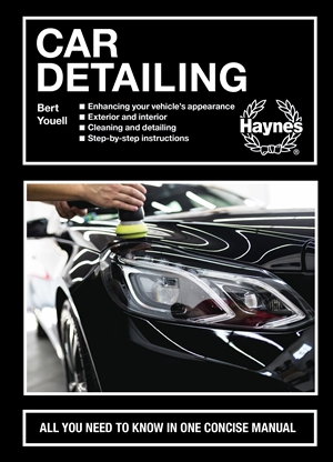 Car Detailing All you need to know in one concise manual * Enhancing your vehicle's appearance * Exterior and interior * Cleaning and detailing * Step-by-step instructions