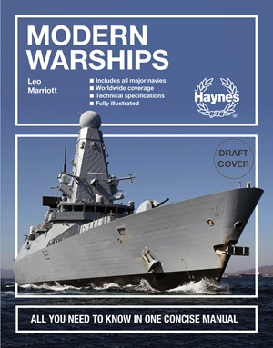 Modern Warships All you need to know in one concise manual * Includes all major navies * Worldwide coverage * Technical specifications * Fully illustrated