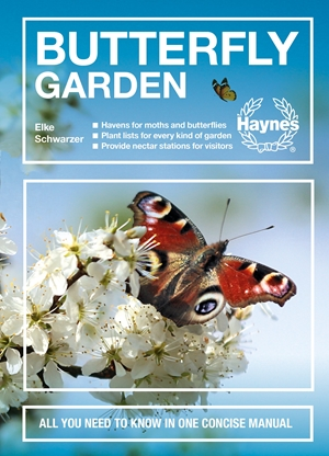Butterfly Garden All you need to know in one concise manual * Havens for moths and butterflies * Plant lists for every kind of garden * Provide nectar stations for visitors