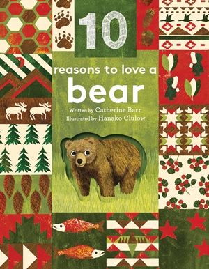 10 Reasons to Love ... a Bear
