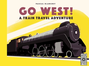 Go West! The Great North American Railroad Adventure