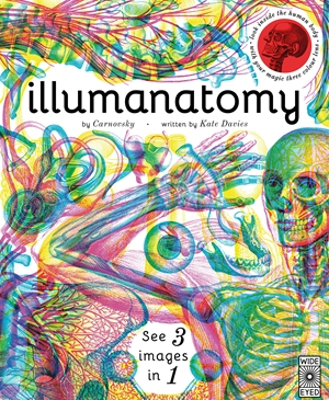 Illumanatomy See inside the human body with your magic viewing lens