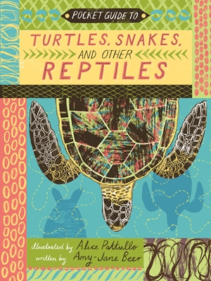 Pocket Guide to Turtles, Snakes, and other Reptiles