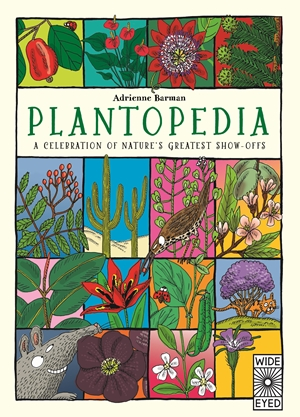 Plantopedia Welcome to the Greatest Show on Earth