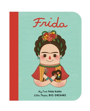 Frida Kahlo My First Frida Kahlo