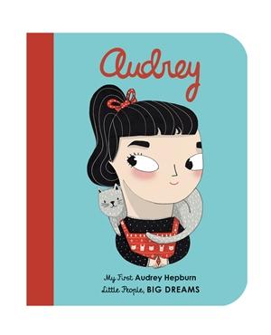 Audrey Hepburn My First Audrey Hepburn