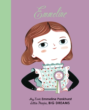 Emmeline Pankhurst My First Emmeline Pankhurst