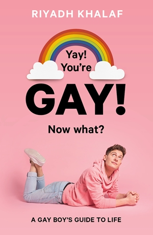 Yay! You're Gay! Now What?