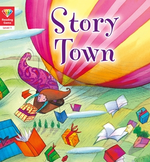 Reading Gems: Story Town (Level 1)