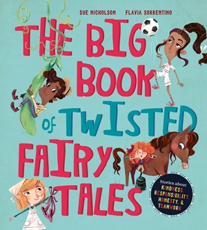 The Big Book of Twisted Fairy Tales