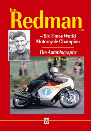 Jim Redman Six Times World Motorcycle Champion - The Autobiography - New Edition