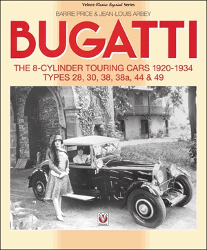 Bugatti - The 8-cylinder Touring Cars 1920-34