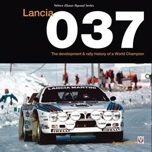Lancia 037 The development and rally history of a world champion
