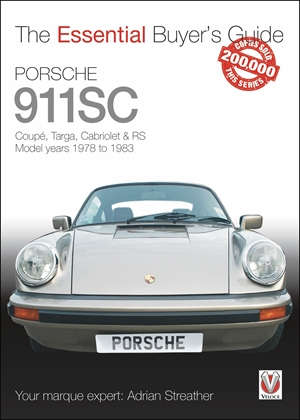 Porsche 911SC Coupé, Targa, Cabriolet & RS Model years 1978-1983