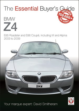 BMW Z4: E85 Roadster and E86 Coupe including M and Alpina 2003 to 2009