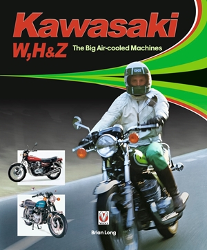 Kawasaki W, H & Z - The Big Air-Cooled Machines