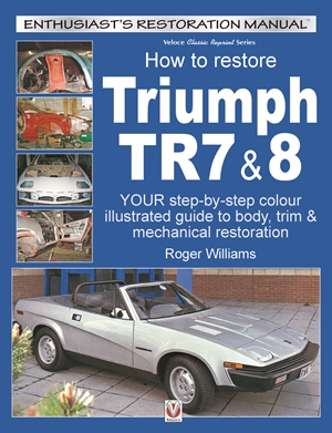How To Restore Triumph TR7 & 8