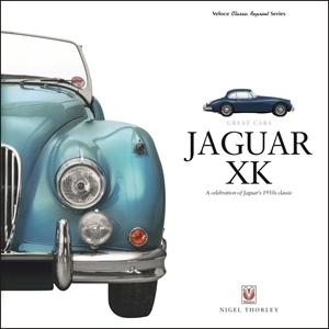 Jaguar XK A Celebration of Jaguar's 1950s Classic