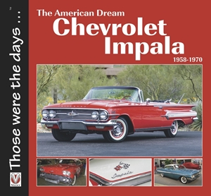 The American Dream - The Chevrolet Impala 1958-1970