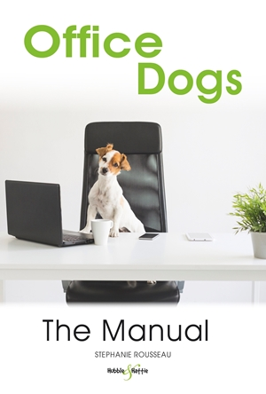 Office Dogs: The Manual