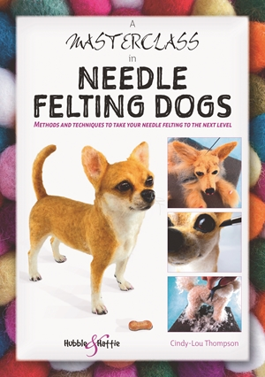 A Masterclass in Needle Felting Dogs