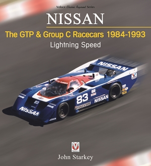 Nissan: The GTP & Group C Racecars 1984 - 1993