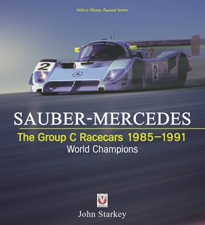 Sauber-Mercedes - The Group C Racecars 1985-1991