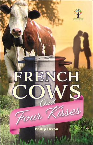 French Cows and Four Kisses