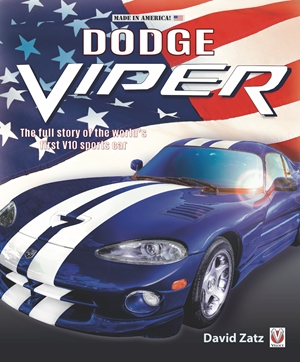 Dodge Viper The full story of the worlds first V-10 sportscar