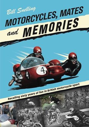 Motorcycles, Mates and Memories