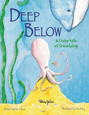 Deep Below A fishy tale of friendship