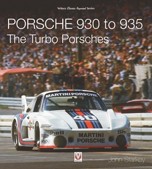 Porsche 930 to 935: The Turbo Porsches