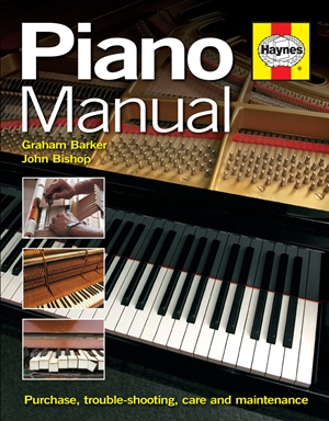 Piano Manual  Buying, Using and Maintaining a Piano