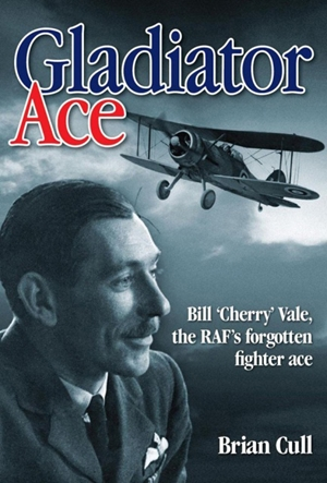 Gladiator Ace Bill 'Cherry' Vale, the RAF's Forgotten Fighter Ace