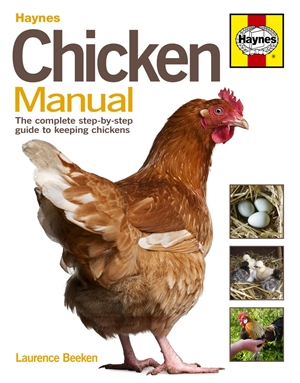 Chicken Manual The complete step-by-step guide to keeping chickens