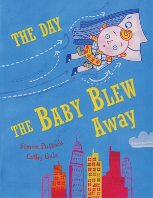 The Day the Baby Blew Away