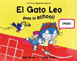 El Gato Leo Goes to School (Dual Language Spanish/English)