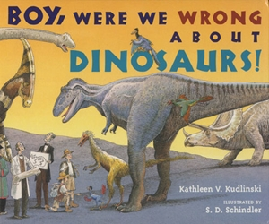 Boy, Were We Wrong About Dinosaurs